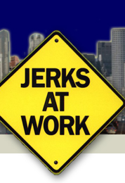 Return to the JerksAtWork.com homepage